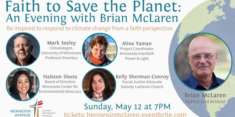 Faith to Save the Planet: An Evening with Brian McLaren. Sunday, May 12, 2019, at 7 p.m.